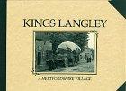 Kings Langley: A Hertfordshire Village: Hastie, Scott