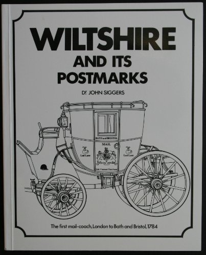 Wiltshire and Its Postmarks: John Siggers