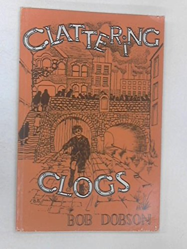 9780950769202: Clattering Clogs