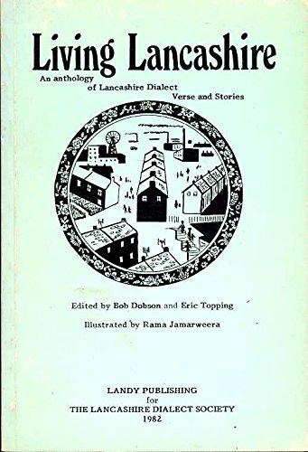 Living Lancashire: Anthology of Lancashire Dialect Verse