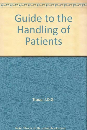 9780950772653: Guide to the Handling of Patients