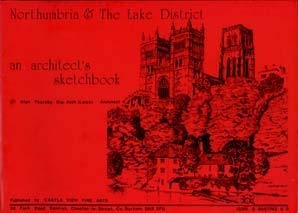 9780950774305: Northumbria & the Lake District: An architect's sketchbook