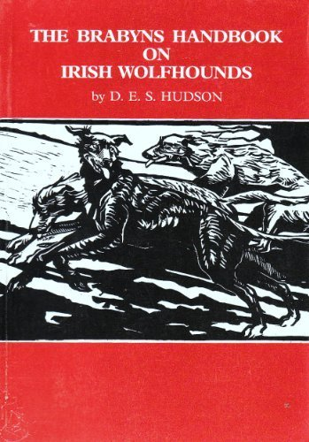 9780950777009: Brabyn's Handbook on Irish Wolfhounds