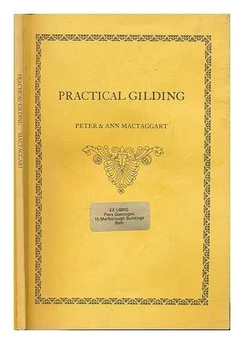 9780950778259: Practical Gilding