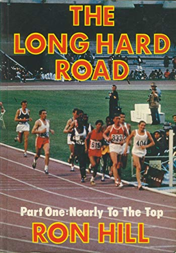 9780950788210: Long Hard Road: Nearly to the Top Pt. 1