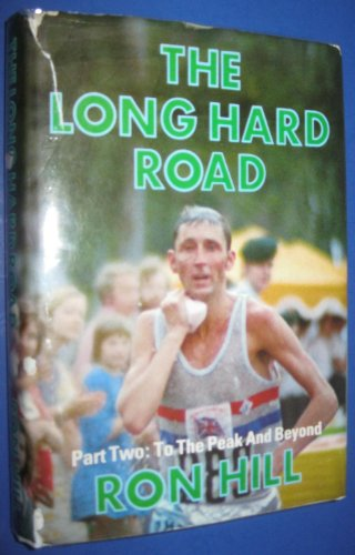 9780950788227: Long Hard Road: To the Peak and Beyond