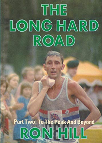 9780950788234: Long Hard Road: To the Peak and Beyond