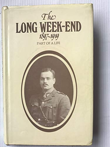 9780950789507: Long Weekend, 1897-1919: Part of a Life