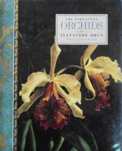9780950790138: The Forgotten Orchids of Alexandre Brun