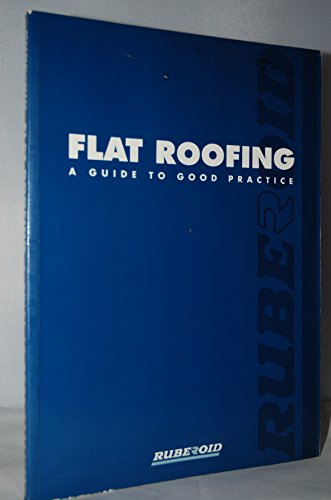 Flat Roofing: A Guide to Good Practice