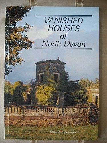 9780950792002: Vanished Houses of North Devon