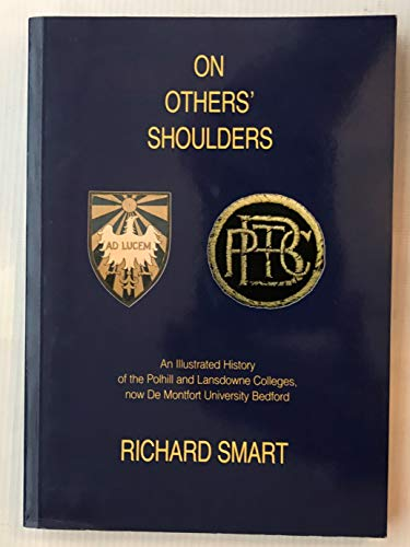 On Others' Shoulders: Illustrated History of the: Richard Smart