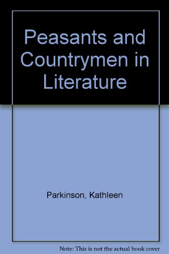 Peasants and Countrymen in Literature: A Symposium: Berger, John; mohr,