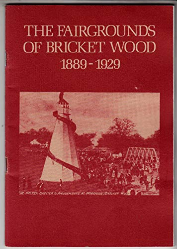 9780950800110: Fairgrounds of Bricket Wood, 1889-1929