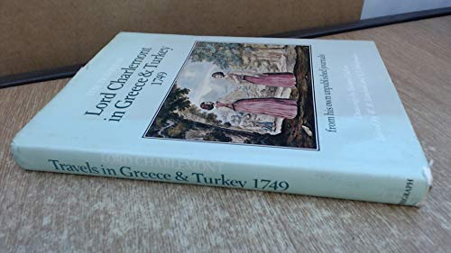 9780950802657: Travels in Greece and Turkey, 1749