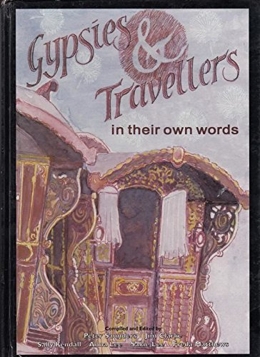 9780950802992: Gypsies and Travellers in Their Own Words