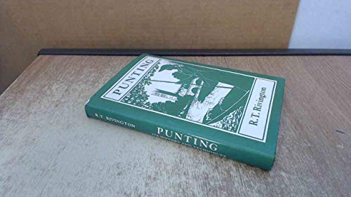 Punting. Its History and Technique.: Rivington, R T