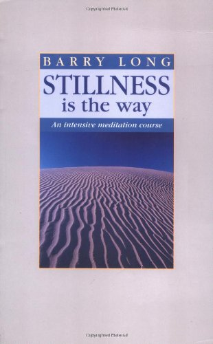 9780950805047: Stillness is the Way: An Intensive Meditation Course