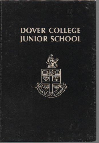 9780950809304: Dover College Junior School