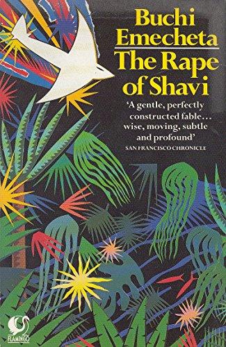 The Rape of Shavi: Emecheta, Buchi