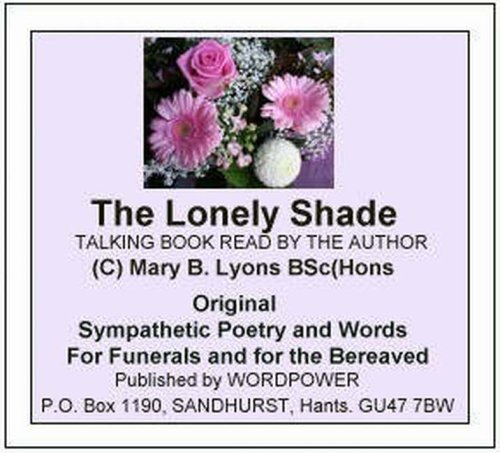 9780950821221: The Lonely Shade: Original Sympathetic Poetry and Words for Funerals and for the Bereaved