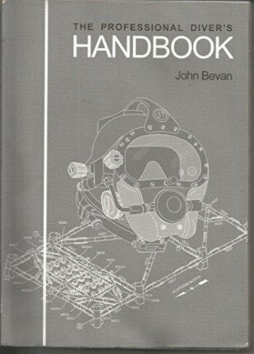The Professional Diver's Handbook: Bevan, John