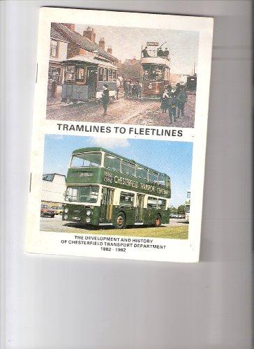 Tramlines to Fleetlines Development and History of: GA Lilleker