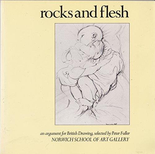 Rocks and Flesh: Argument for British Drawing: Fuller, Peter