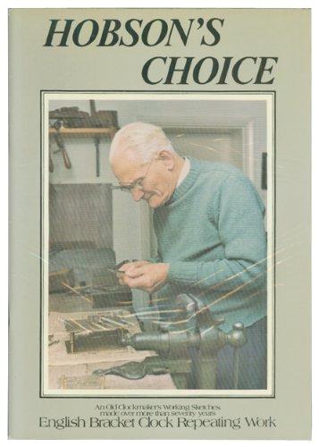 Hobson's Choice: English Bracket Clock Repeating Work.: Hobson, Charles