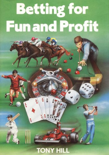 9780950826646: Betting for Fun and Profit
