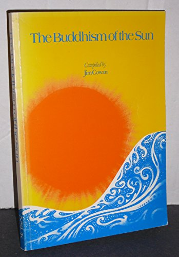 9780950827407: Buddhism of the Sun: Series of Introductory Articles to Nichiren Shoshu Buddhism