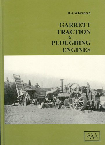 Garrett Traction and Ploughing Engines. (SIGNED)