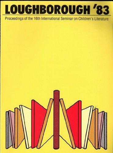 9780950835914: Loughborough 83: International Seminar on Children's Literature