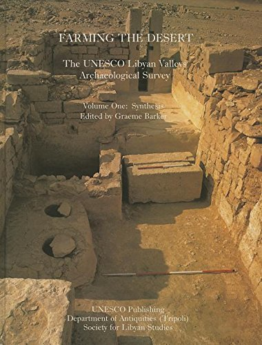 9780950836386: Farming the Desert: The UNESCO Libyan Valleys Archaeological Survey: Volume One: Synthesis