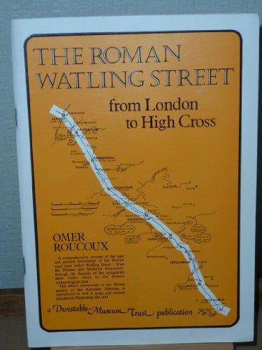 9780950840628: Roman Watling Street: From London to High Cross
