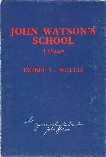 John Watson's School, A History: Isobel C. Wallis