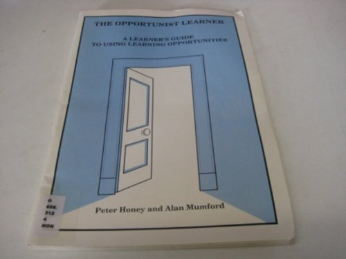 9780950844466: The Opportunist Learner: Learner's Guide to Using Learning Opportunities