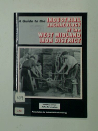 9780950844855: A Guide to the Industrial Archaeology of the West Midland Iron District