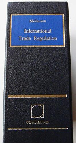 9780950846361: International Trade Regulation