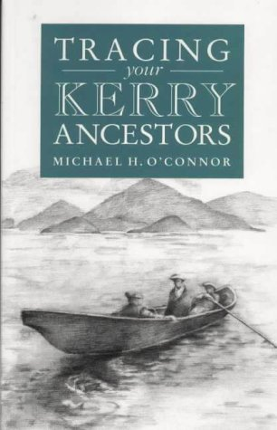 9780950846637: A Guide to Tracing Your Kerry Ancestors