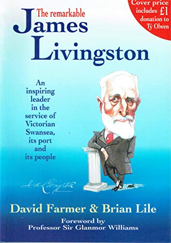9780950851747: The Remarkable James Livingston
