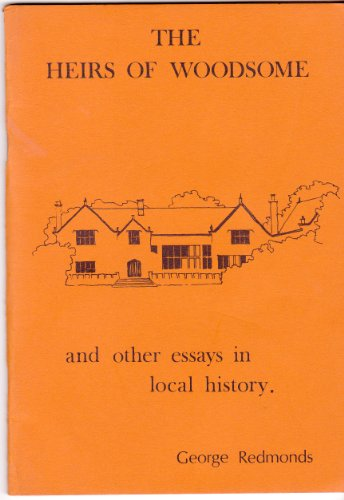 9780950852607: Heirs of Woodsome: And Other Essays in Local History