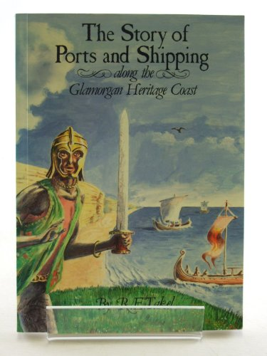 9780950853802: The Story of Ports and Shipping along the Glamorgan Heritage Coast