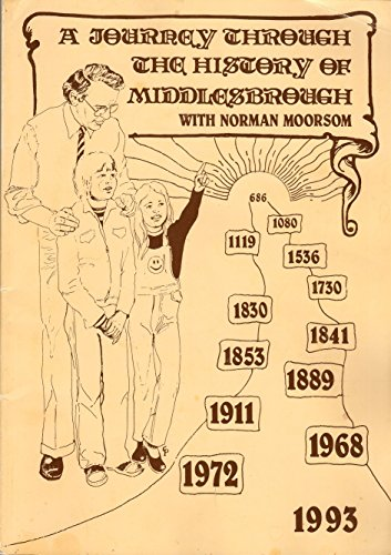 9780950858449: A journey through the history of Middlesbrough