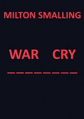 9780950863634: War Cry
