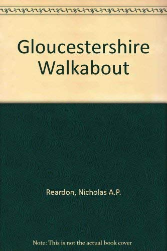9780950867496: Gloucestershire Walkabout