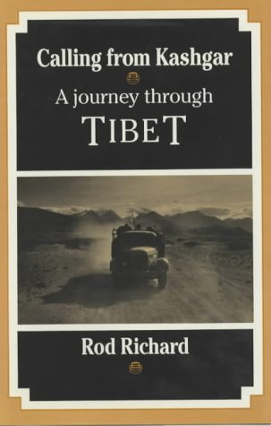 9780950870175: Calling from Kashgar: Journey Through Tibet