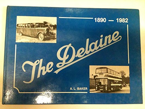 9780950874005: Delaine History: 1890-1982 Pt. 1: One Hundred Years of Service to the Public