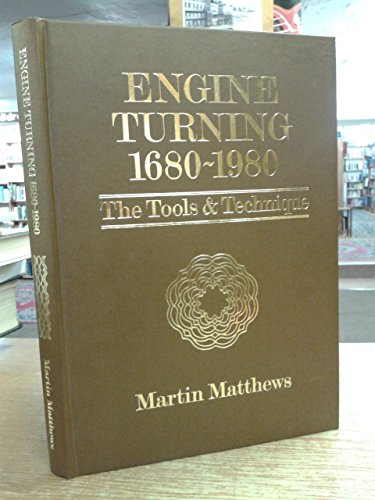 9780950880105: Engine Turning, 1680-1980: The Tools and Technique