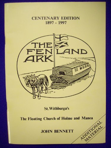The Fenland Ark, st. Withburga's, the floating: Bennett, john